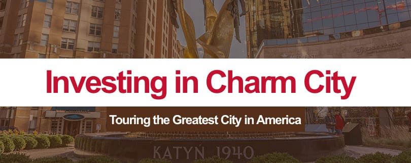 Investing in Charm City Baltimore