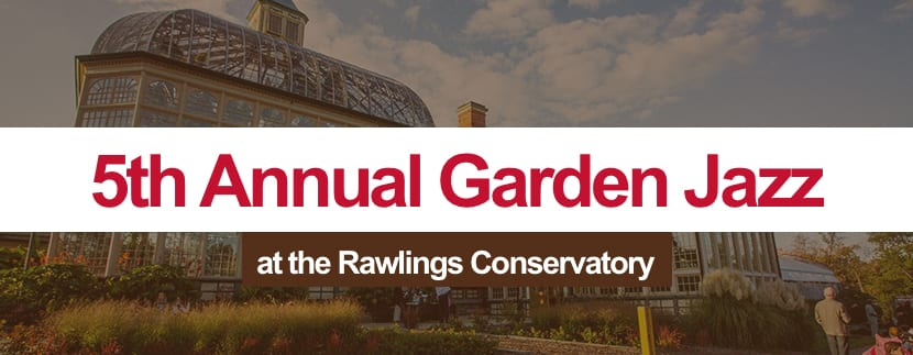 5th Annual Garden Jazz at the Rawlings Conservatory