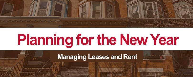 Year End: Make Plans to Renew Your Leases and Increase Rents