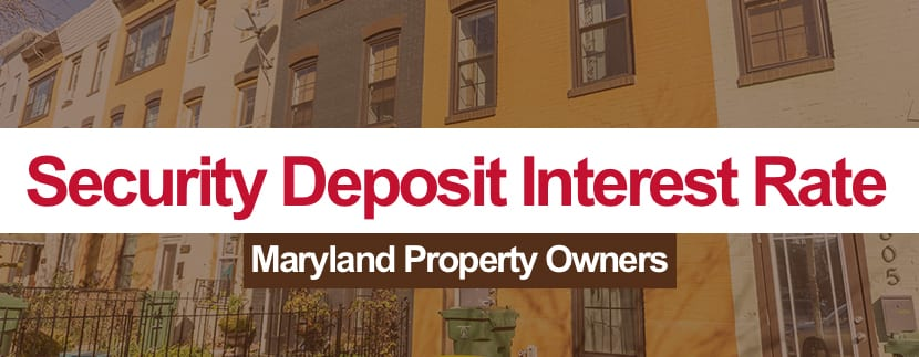 Security Deposit Interest Rate for Maryland Residential Tenants